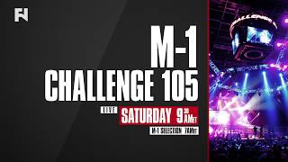 M-1 Challenge 105 & M-1 Selection 37 LIVE Sat., Oct. 19 at 7 a.m. ET on Fight Network