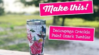Ozark Tumbler Decoupage DIY Tutorial