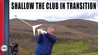 Golf - How To Shallow The Club In Transition