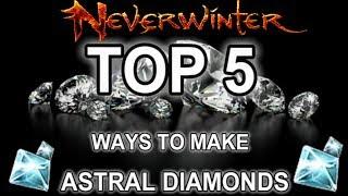 Neverwinter - TOP 5 Ways Of Making Astral Diamonds