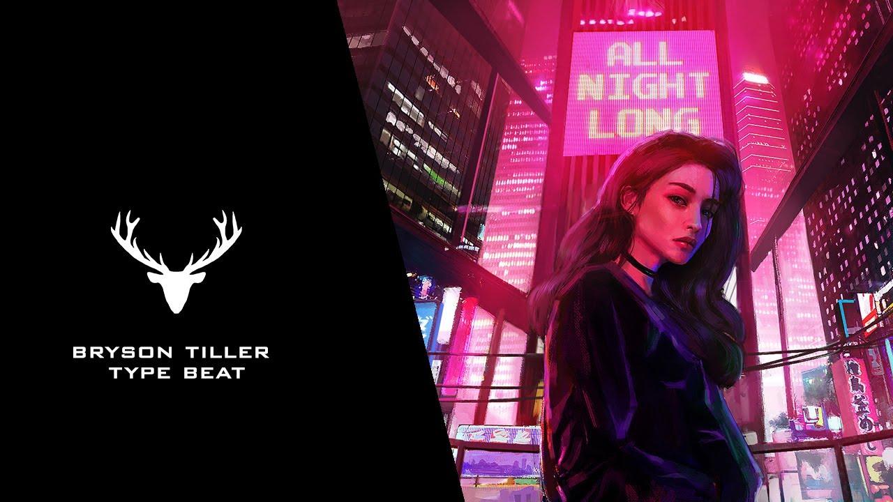 Jhene Aiko X Bryson Tiller Type Beat 2017 All Night Long