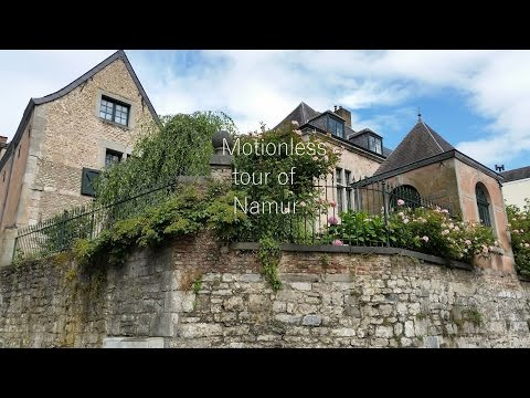 Motionless tour of Namur