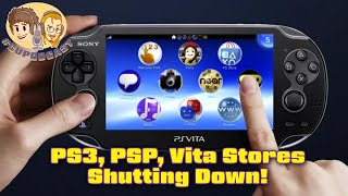 PS3, PSP, and PS Vita Digital Stores Shutting Down!