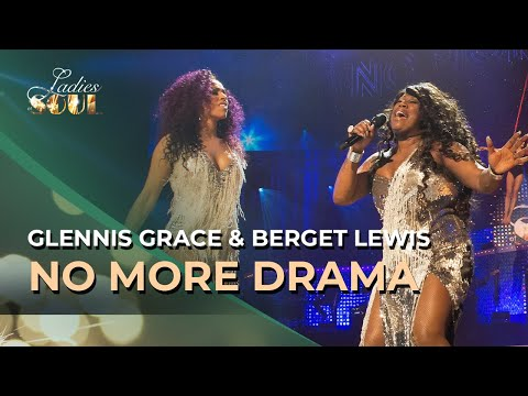 Ladies of Soul 2016   No More Drama  Glennis Grace & Berget Lewis