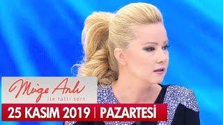 Müge Anlı ile Tatlı Sert 25 Kasım 2019  - Tek Parça