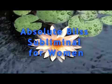 Absolute Bliss Subliminal for Women with 🌊Hydro-Boost-Amations🌊
