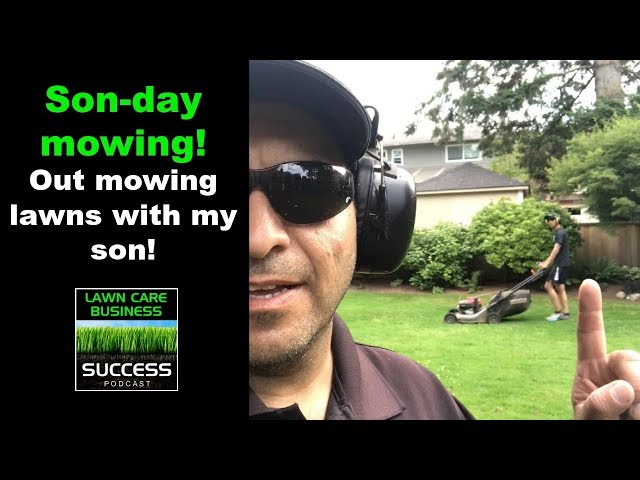 Son-day mowing! Out mowing lawns with my son!