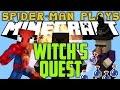 Spider-Man Play's Minecraft - WITCH'S QUEST!