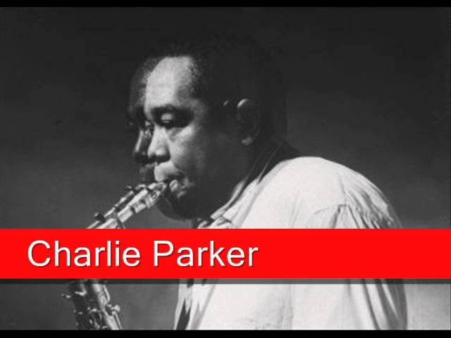 Charlie Parker: Star Eyes