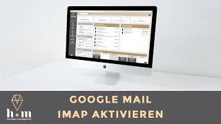 Einstellungen - Google Imap Aktivieren