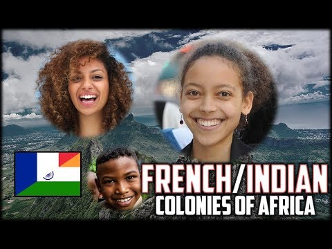 Africa's Strange French/Indian Colonies (Mauritius and Réuni