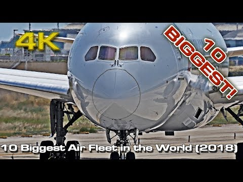 10 Biggest Airlines Fleets [4K] in the World! (by fleet size) Oct 2018