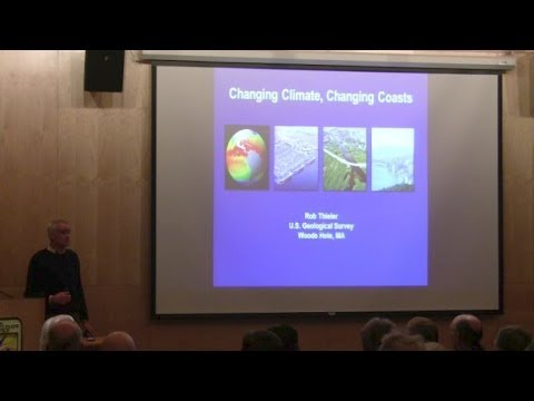 Changing Climate, Changing Coasts - Dr. Rob Thieler
