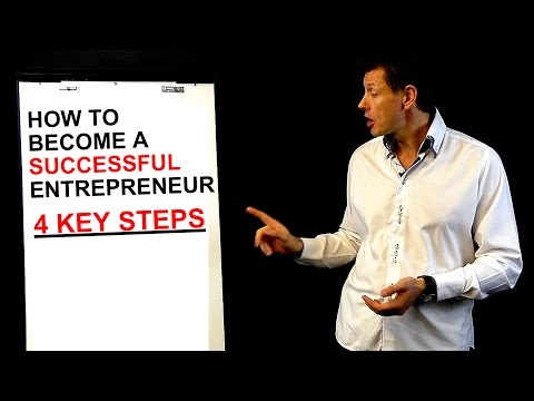How to Become a Successful Entrepreneur - 4 Key Steps