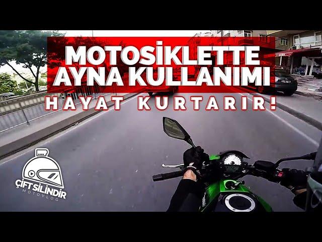 Motosiklette Ayna Kullanmamak !