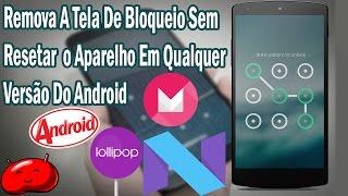 |Novo Método| Remova A Tela De Bloqueio Sem Formatar Em Qualquer Android(Ver descrição)