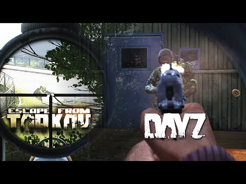 PVP Highlights In DayZ And Escape From Tarkov!