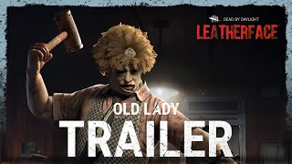 Dead by Daylight | Leatherface | Old Lady Trailer