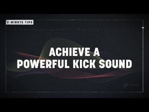 2-Minute Tips: Achieve a Powerful Kick Sound