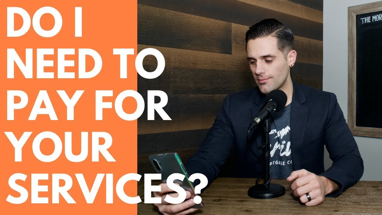 Do I Need To Pay For Your Services?
