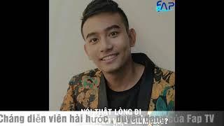 Thái Vũ , Chàng diên Viên nổi tiếng và lấy lội của Fap TV