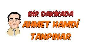 1 Dk'da Ahmet Hamdi Tanpınar   YKS Edebiyat