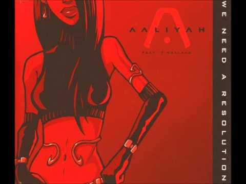 Aaliyah feat. Timbaland - We Need A Resolution (Skyrock Radio Edit) *Rare*