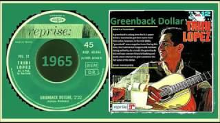 Trini Lopez - Greenback dollar '1965'