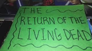 The return of the Living Dead review I need BRAINS!!! Also this is my 150th video! 😃