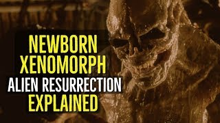 NEWBORN XENOMORPH (Alien Resurrection) EXPLAINED
