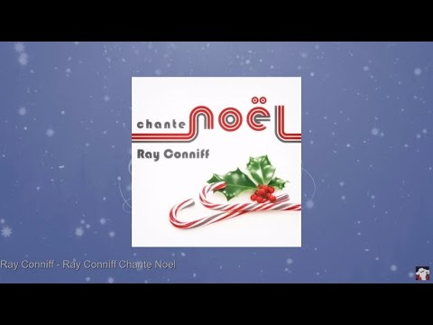 Ray Conniff Chante Noël (Full Album)