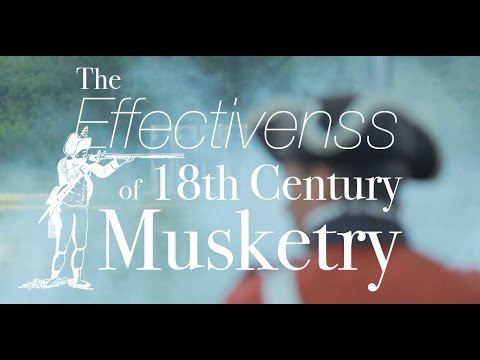 The Effectiveness of 18th Century Musketry