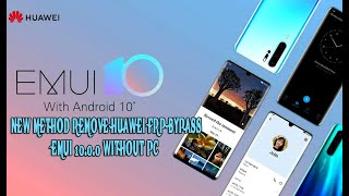 NEW METHOD REMOVE HUAWEI FRP Bypass EMUI 10 WITHOUT PC
