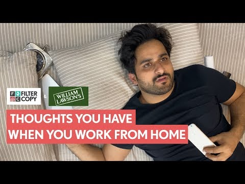 FilterCopy | Thoughts You Have When You Work From Home |Ft. Veer Rajwant Singh