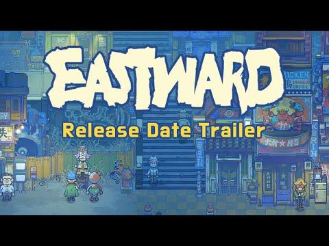 Eastward - Release Date Announcement Trailer