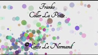 [Lyrics] Franko -Coller La Petite