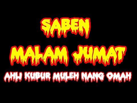 Free Download Saben Malam Jum'at Ahli Kubur Mulih Nang Omah   Gamelan Sholawat Aji Soko Show Mundu Mp3 dan Mp4