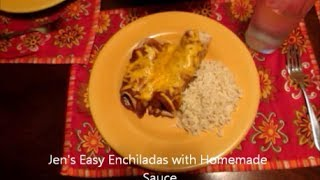 Jen's Easy Enchiladas With Homemade Sauce