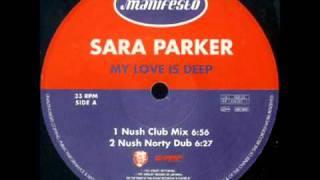 Sara Parker - My Love Is Deep ( Nush Club Mix ).mp4