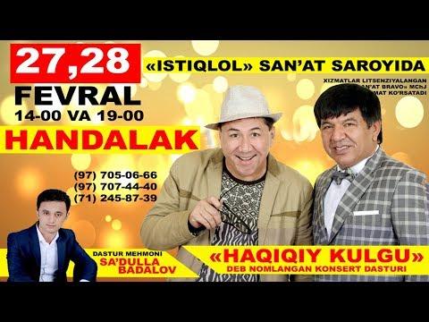 Handalak - Haqiqiy kulgu nomli konsert dasturi 2017