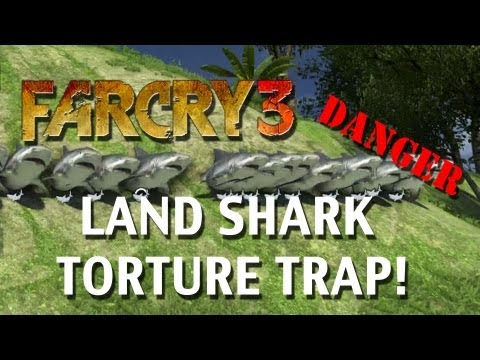 Far Cry 3 - Land Shark Torture Trap - Platform32