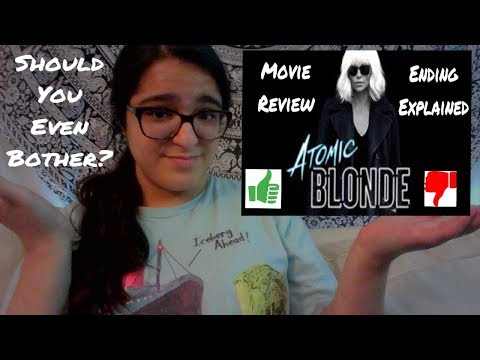 Atomic Blonde Movie Review | Ending Explanation After The First 10 Minutes