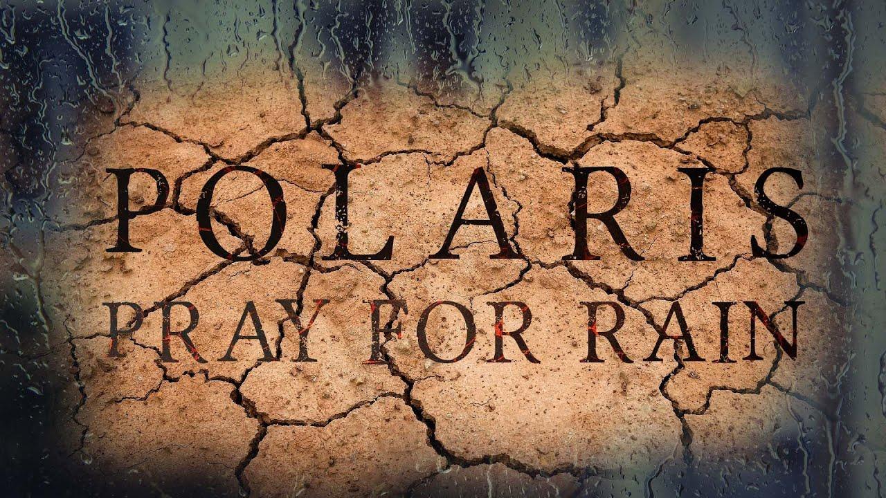 """Download Polaris - """"Pray for Rain"""" (Lyric Video)"""