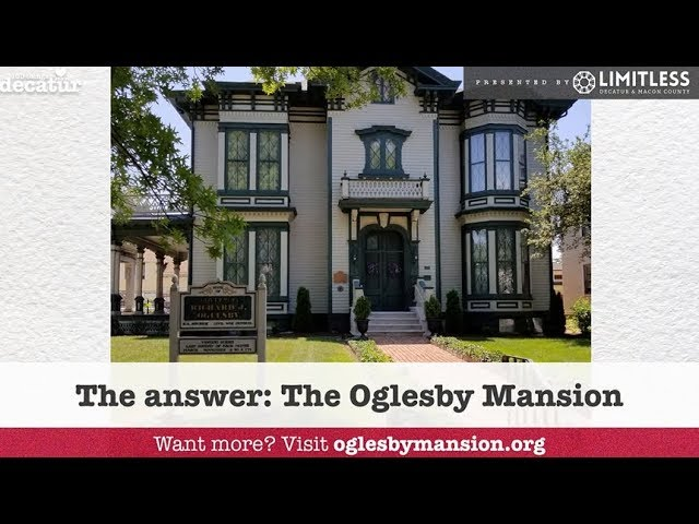 100 Things - Oglesby Mansion