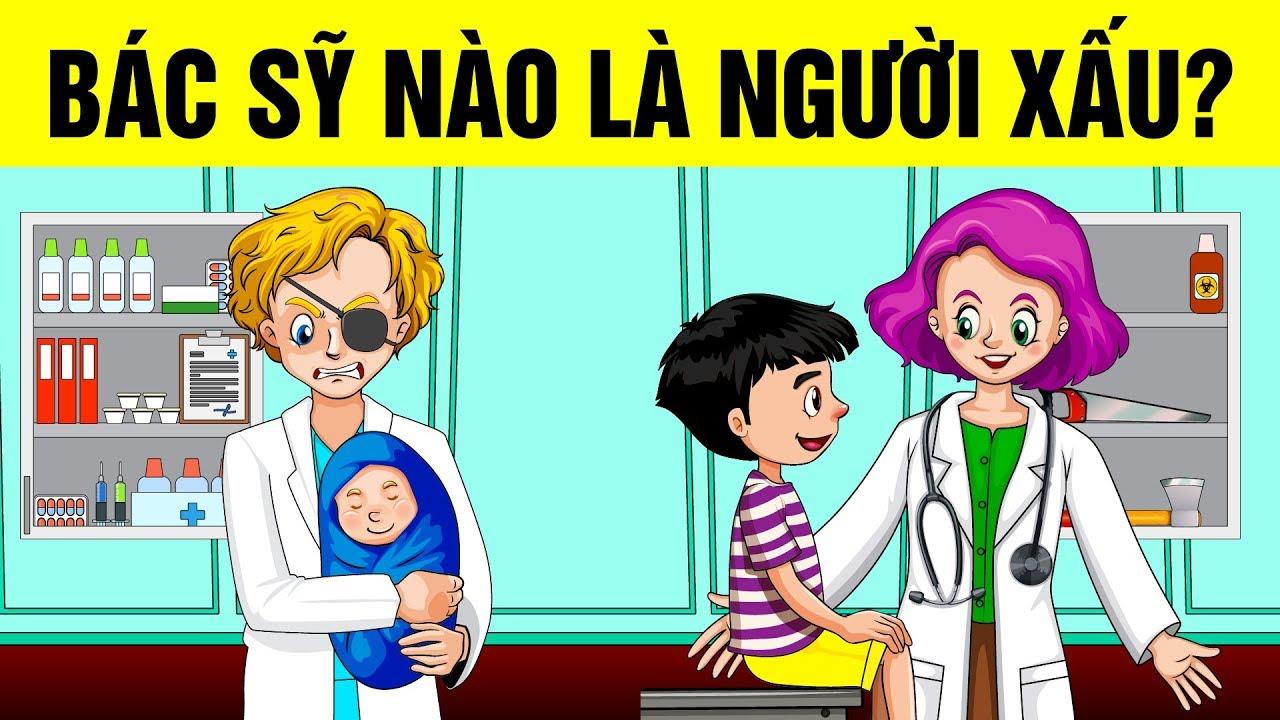Tuyển tập những câu đố mẹo thông minh có đáp án – Bác sĩ nào là người xấu? – Thử tài trinh thám!