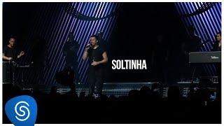 Sorriso Maroto - Soltinha (De Volta Pro Amanhã, Vol. 1) [Vídeo Oficial]