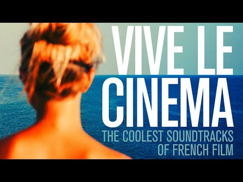 The Coolest French Movie Soundtracks Compilation