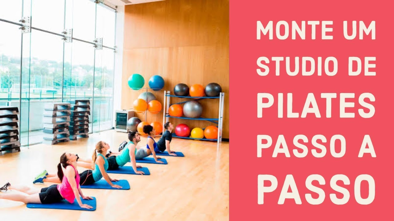 Como Montar Um Studio De Pilates Youtube