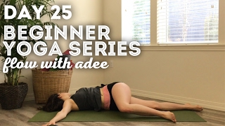 DAY 25/30 Beginner Yoga Series | RELAX