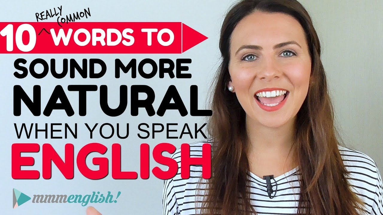 10 Common Words To Sound Natural! 👄English Pronunciation